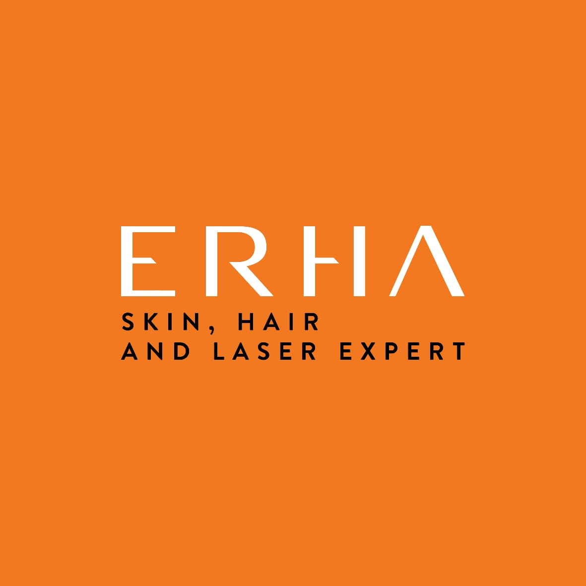 Erha Skin, Hair and Laser Expert.