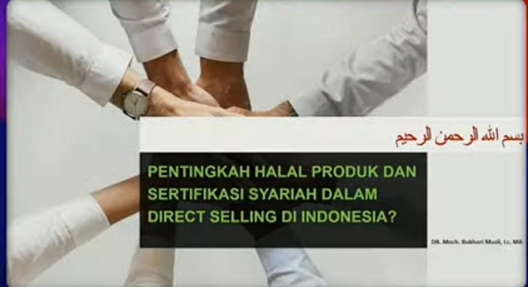 Pentingnya Halal Produk dan Sertifikasi Syariah dalam Direct Selling di Indonesia